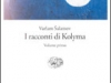 I racconti di Kolyma, edizione integrale