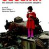 Cecenia. Una guerra e una pacificazione violenta
