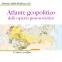 Atlante geopolitico dello spazio post-sovietico: Confini e conflitti | Simone Attilio Bellezza (ed.)