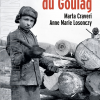 Enfants du Gulag di Marta Craveri e Anne Marie Losonczy