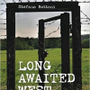 Long Awaited West. Eastern Europe since 1944 di Stefano Bottoni